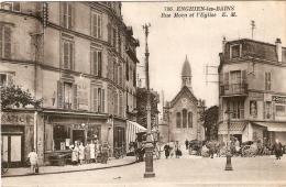 Enghien Les Bains .Rue Mora Et L Eglise - Enghien Les Bains