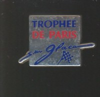 Pin´s -  PATINAGE ARTISTIQUE  -  TROPHEE DE PARIS  SUR GLACE - Skating (Figure)