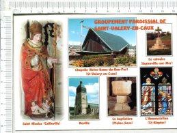 Groupement Paroissial  ST VALERY EN CAUX - CAILLEVILLE St Nicolas - NEVILLE - PLEINE SEVE - ST RIQUIER - INGOUVILLE - Francia