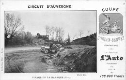 63 - Coupe Gordon-Bennet -1905 -Virage La Baraque (Haut) - édit; Journal De L´Auto - Cliché Blot (voir Scan Recto-verso) - Altri Comuni