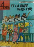 "LES 4 AS  "" ET LA RUEE VERS L'OR ""  -  CRAENHALS / CHAULET - E.O.  1973  CASTERMAN - 4 As, Les"