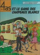 """LES 4 AS  """" ET LE GANG DES CHAPEAUX BLANC """"  -  CRAENHALS / CHAULET - E.O.  1977  CASTERMAN - 4 As, Les"""