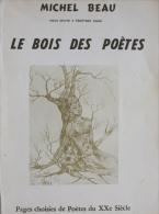 Michel Beau - Le Bois Des Poetes - Poésie