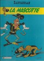 """RANTANPLAN  """" LA MASCOTTE """"  -  MORRIS / FAUCHE / LETURGIE - E.O.  SEPTEMBRE 1987  DARGAUD - Rantanplan"""