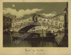 (Venise) Albumine Rehaussée Circa 1870. Pont Du Rialto. - Anciennes (Av. 1900)