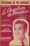 Partition Affichette 1951 ROSSIGNOL De Mas AMOURS Crée Par LUIS MARIANO Musique Francis LOPEZ - Music & Instruments