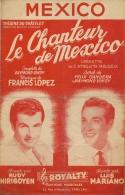 Partition Affichette 1951 MEXICO Luis MARIANO Et Rudy HIRIGOYEN Musique De Francis LOPEZ . - Musique & Instruments