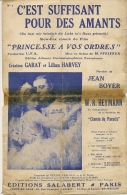 Partition Affichette 1931 C'EST SUFFISANT Pour Des AMANTS Du Film Pricesse A Vos Ordres  Paroles Jean BOYER - Compositeurs De Musique De Film