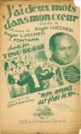 Partition Affichette 1953 J'AI DEUX MOTS DANS MON COEUR Tino ROSSI  Du Film Mon Amour Est Pres De Toi - Compositeurs De Musique De Film