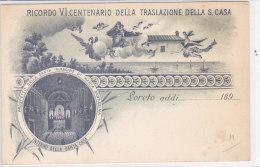 CARD LORETO PRIME CARTOLINE 189...  6° CENTENARIO DELLA TRASLAZIONE DELLA S. CASA  (ANCONA)    -FP-N-2- -0882 -15706-707 - Autres Villes
