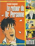 LE RETOUR DU DOCTEUR PERSONNE  -  FRANCOIS - E.O.  OCTOBRE 1987  VAILLANT - Unclassified
