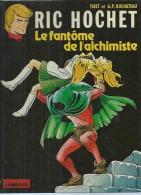 "RIC HOCHET  "" LE FANTOME DE L'ALCHIMISTE ""  -  TIBET / DUCHATEAU - E.O.  1980  LOMBARD - Ric Hochet"