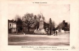 MONTELIMAR : Le Monument Aux Morts - Montelimar