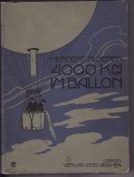 Silberer, Herbert; 4000 Km Im Ballon, Luftfahrt, Flugwesen, 1903; 136 S. Mit 28 Photographische Aufnahmen - Erstausgaben