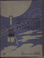 Silberer, Herbert; 4000 Km Im Ballon, Luftfahrt, Flugwesen, 1903; 136 S. Mit 28 Photographische Aufnahmen - Books, Magazines, Comics
