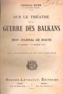 GUERRE DES BALKANS 1912 JOURNAL DE ROUTE GENERAL HERR ARTILLERIE BELGRADE USKUB