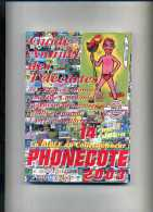 - GUIDE ANNUEL DES TELECARTES . PHONECOTE 2003 . - Phonecards