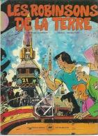 LES ROBINSON DE LA TERRE  -  LECUREUX / FONT - E.O.  FEVRIER 1980  VAILLANT - Unclassified