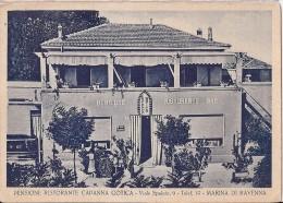 R6 260 - MARINA DI RAVENNA - PENSIONE RISTORANTE CAPANNA GOTICA - VIALE SPALATO, 9 - F.G. - NVG. - A. ´40 - Ravenna