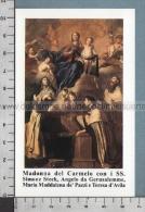 Xsb1205 MADONNA DEL CARMELO SS. SIMONE STECK ANGELO DA GERUSALEMME MARIA MADDALENA DE PAZZI TERESA D AVILA - Religione & Esoterismo
