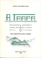 A Trapa - Monografia Da Antiga Povoação E Couto De S. Cristovão De Lafões(c/ Dedicatória Autógrafa) Viseu  (3 Scans) - Boeken, Tijdschriften, Stripverhalen