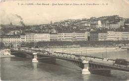 69 LYON PONT MORAND QUAI SAINT CLAIR ET COTEAU DE LA CROIX ROUSSE - Lyon
