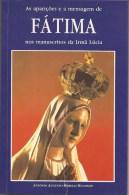 Fátima - As Aparições E A Mensagem De Fátima Nos Manuscritos Da Irmã Lúcia, 1972. Religião. Cristianismo. (3 Scans) - Boeken, Tijdschriften, Stripverhalen