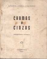 """Chamusca - """"Chamas E Cinzas"""" - Armando Soares Imaginário. 1945. Ribatejo. Poesia (3 Scans) - Poetry"""