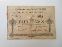 Pas-de-Calais 62 Oisy-le-Verger , 1ère Guerre Mondiale 2 Francs 19-12-1915 - Bonos