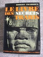 Livre Secrets Trahis Enoch Charroux Histoire Mystère Insolite Enoch - Esotérisme