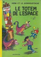 """LE SCRAMEUSTACHE  """" LE TOTEM DE L'ESPACE """"   -  GOS - E.O.  1977  DUPUIS - Scrameustache, Le"""