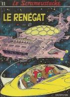 """LE SCRAMEUSTACHE  """" LE RENEGAT """"   -  GOS - E.O.  1982  DUPUIS - Scrameustache, Le"""