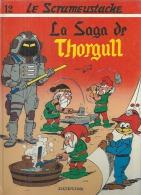 "LE SCRAMEUSTACHE  "" LA SAGA DE THORGULL ""   -  GOS - E.O.  1983  DUPUIS - Scrameustache, Le"
