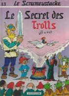 """LE SCRAMEUSTACHE  """" LE SECRET DES TROLLS """"   -  GOS / WALT - E.O.  1984  DUPUIS - Scrameustache, Le"""