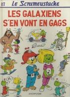 """LE SCRAMEUSTACHE  """" LES GALAXIENS S'EN VONT EN GAGS """"   -  GOS / WALT - E.O.  JUIN 1988  DUPUIS - Scrameustache, Le"""