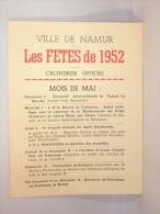 Namur. Calendrier Officiel Des Fêtes De 1952 Offert Par Grand Hôtel De Flandre. - Programs