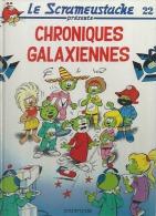 """LE SCRAMEUSTACHE  """" CHRONIQUES GALAXIENNES """"   -  GOS / WALT - E.O.  JANVIER 1992  DUPUIS - Scrameustache, Le"""