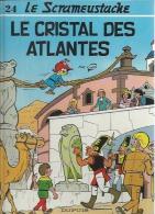 """LE SCRAMEUSTACHE  """" LE CRISTAL DES ATLANTES """"   -  GOS - E.O.  OCTOBRE 1993  DUPUIS - Scrameustache, Le"""