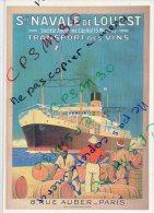 REPRO AFFICHE PUBLICITE (019) Sté NAVALE De L´ OUEST - Transport Des Vins (Cie Maritime) Cp N° 5613 - Commerce