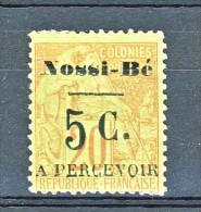 Nossi Be Tasse 1891 Y&T N. 7 C. 5 Su C. 20 Rosso Mattore Su Verde (soprastampa III) MH