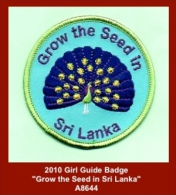 """A8644  (c.2010)  """"Grow The Seed In Sri Lanka""""  (Girl Guide Badge) - Scouting"""
