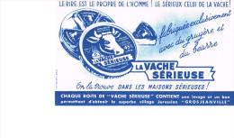 Buvard Publicitaire La Vache Sérieuse - Food