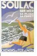 Chemin De Fer Du Midi : Reproduction Affiche Publicitaire Pour Soulac Sur Mer - Advertising