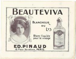 Beautéviva/Blanc Liquide Pour Le Visage /ED. PINAUD//Paris/Publicité/ 1913    ILL18 - Produits De Beauté