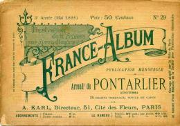 ALBUM - FRANCE ALBUM  - ARRONDISSEMENT DE PONTARLIER - 3° ANNEE N° 29 DE MAI 1895 - Franche-Comté