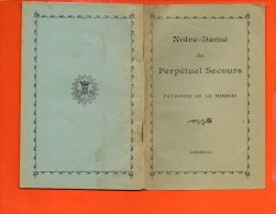Livret De 32 Pages Sur Notre Dame Du Perpétuel Secours - Patronne De La Mission (dimensions 9.5 X 14) - Religion & Esotérisme