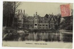 PONTHIERRY -  Château Des Bordes. - Autres Communes
