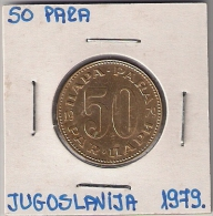 B4 Yugoslavia 50 Para 1979. Wide Zero - Yougoslavie