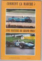 Comment ça Marche - Voiture Grand Prix - Formule 1 .... - Autres