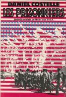 Les Prisonniers Daniel Costelle Armée Allemande Seconde Guerre WWII WW2 - Libri